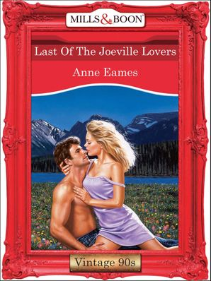 Last Of The Joeville Lovers (Mills & Boon Vintage Desire) eBook First edition by