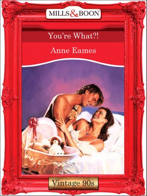 You're What?! (Mills & Boon Vintage Desire)