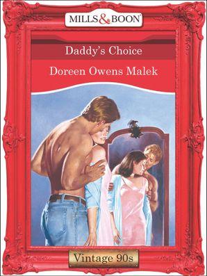Daddy's Choice (Mills & Boon Vintage Desire)