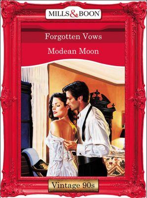 Forgotten Vows (Mills & Boon Vintage Desire)