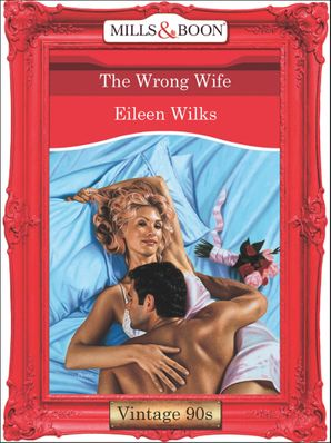 the-wrong-wife-mills-and-boon-vintage-desire