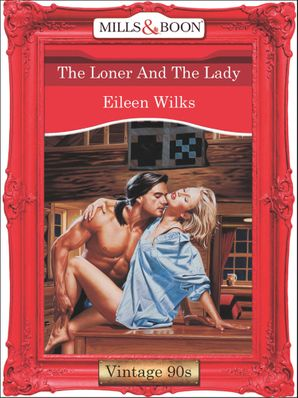 the-loner-and-the-lady-mills-and-boon-vintage-desire
