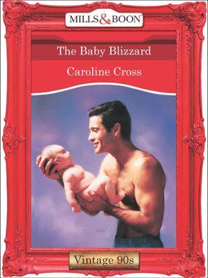The Baby Blizzard (Mills & Boon Vintage Desire)