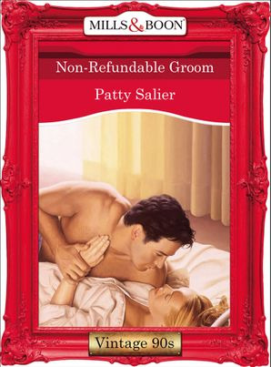 Non-Refundable Groom (Mills & Boon Vintage Desire)