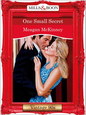 One Small Secret (Mills & Boon Vintage Desire)