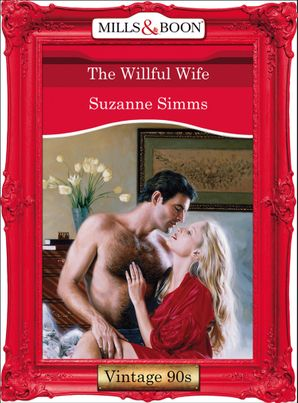 The Willful Wife (Mills & Boon Vintage Desire) eBook First edition by