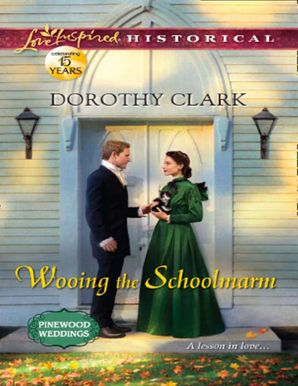 wooing-the-schoolmarm-mills-and-boon-love-inspired-historical-pinewood-weddings-book-1