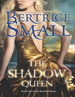 The Shadow Queen (Mills & Boon M&B) (World of Hetar, Book 5)