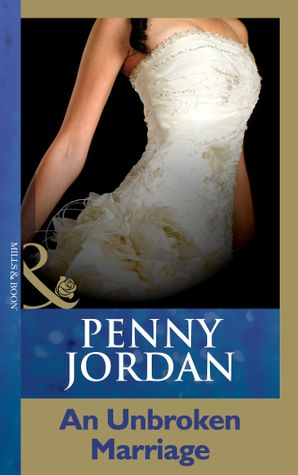 an-unbroken-marriage-mills-and-boon-modern-penny-jordan-collection