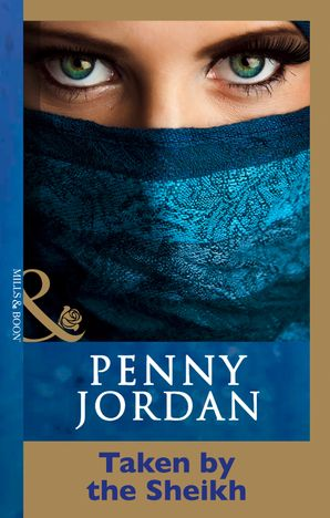 Taken by the Sheikh eBook First edition by Penny Jordan