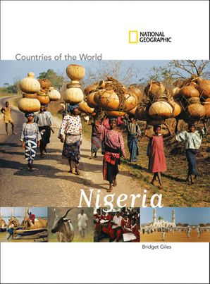 Countries of the World: Nigeria (Countries of the World )