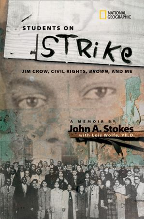 Students on Strike: Jim Crow, Civil Rights, Brown, and Me (Biography)