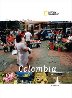 Countries of the World: Colombia (Countries of the World )