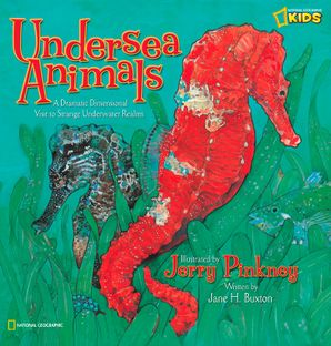 Undersea Animals: A Dramatic Dimensional Visit to Strange Underwater Realms (Animals) Hardcover  by Jane H. Buxton