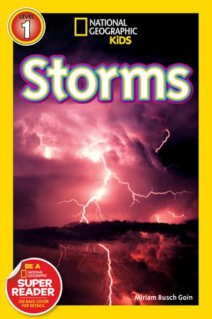 National Geographic Kids Readers: Storms (National Geographic Kids Readers: Level 1 )