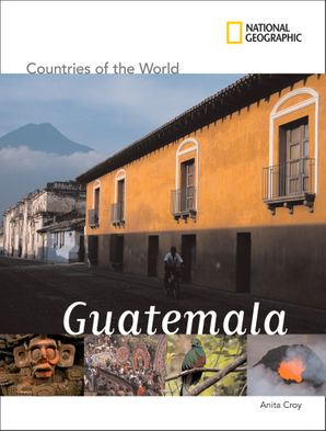 Countries of The World: Guatemala (Countries of The World)