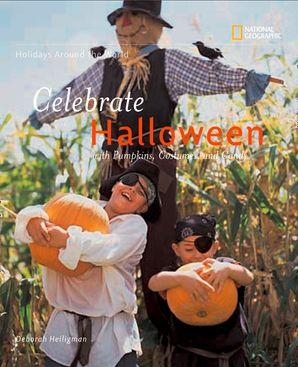 Celebrate Halloween (Holidays Around The World) Paperback  by Deborah Heiligman