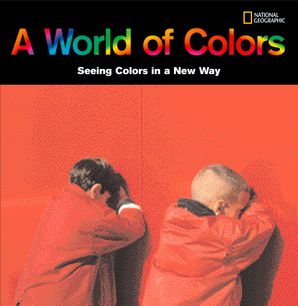 A World of Colors: Seeing Colors in a New Way (Picture Books)