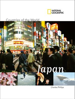 Countries of The World: Japan (Countries of The World) Paperback  by Charles Phillips