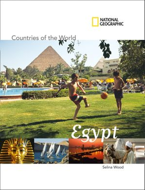 Countries of The World: Eygypt (Countries of The World) Paperback  by Selina Wood