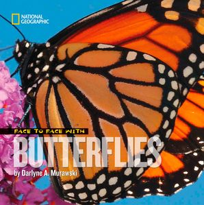 Face to Face with Butterflies (Face to Face ) Hardcover  by Darlyne A. Murawski