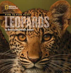Face to Face with Leopards (Face to Face ) Hardcover  by Dereck Joubert