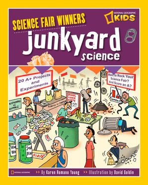 Junkyard Science (Science Fair Winners)