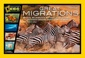 Great Migrations: Whales, Wildebeests, Butterflies, Elephants, and Other Amazing Animals on the Move (Great Migrations) Hardcover  by Elizabeth Carney