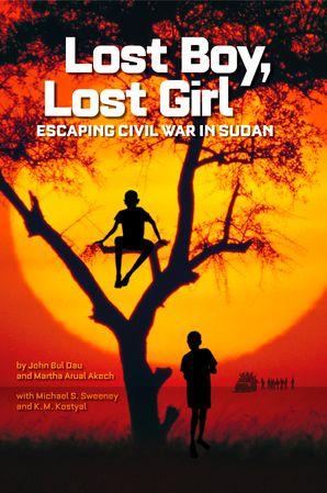Lost Boy, Lost Girl : Escaping Civil War in Sudan (Biography) Hardcover  by John Bul Dau