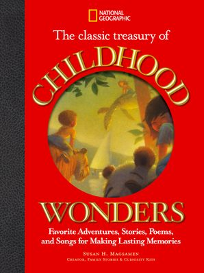 The Classic Treasury of Childhood Wonders: Stories and Poems (Stories and Poems)