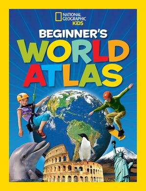 National Geographic Kids Beginner's World Atlas, 3rd Edition (Atlas ) Paperback  by No Author