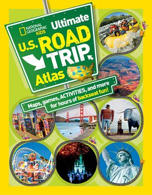 National Geographic Kids Ultimate U.S. Road Trip Atlas: Maps, Games, Activities, and More for Hours of Backseat Fun (Atlas ) Paperback  by Crispin Boyer