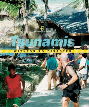 Witness to Disaster: Tsunamis (Witness to Disaster) eBook  by Judy Fradin