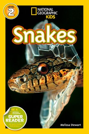 National Geographic Kids Readers: Snakes (National Geographic Kids Readers) eBook  by Melissa Stewart