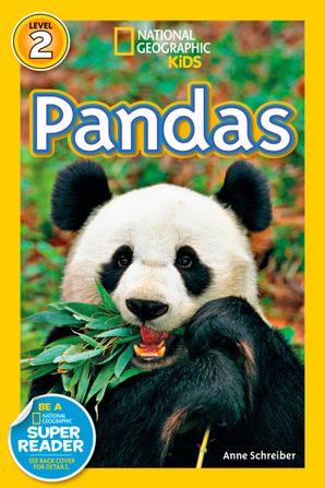 National Geographic Kids Readers: Pandas (National Geographic Kids Readers) eBook  by Anne Schreiber