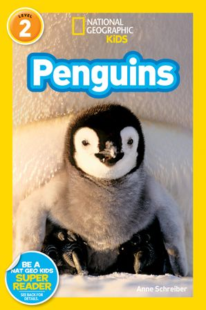 National Geographic Kids Readers: Penguins! (National Geographic Kids Readers) eBook  by Anne Schreiber