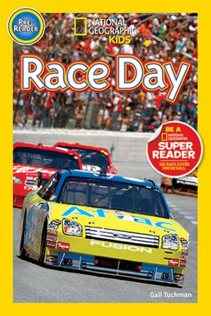 National Geographic Kids Readers: Race Day! (National Geographic Kids Readers) eBook  by Gail Tuchman