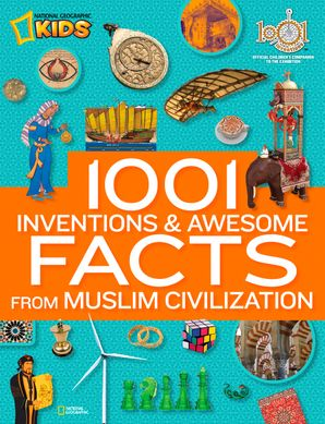 1001-inventions-and-awesome-facts-about-muslim-civilisation-1000-facts-about