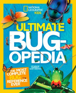 Ultimate Bugopedia: The Most Complete Bug Reference Ever (Ultimate) Hardcover  by Darlyne A. Murawski