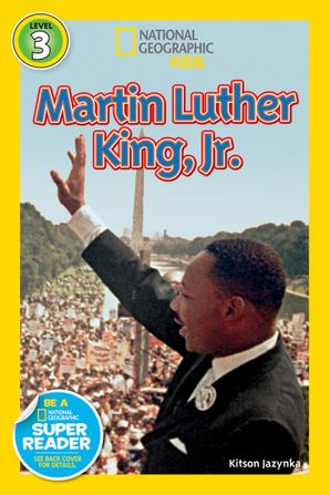 National Geographic Kids Readers: Martin Luther King, Jr. (Readers Bios) eBook  by Kitson Jazynka