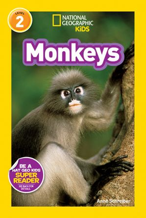 National Geographic Kids Readers: Monkeys (National Geographic Kids Readers)