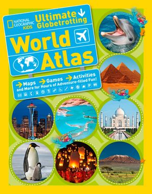 national-geographic-kids-ultimate-globetrotting-world-atlas-atlas
