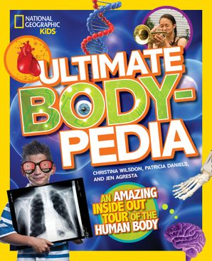 Ultimate Bodypedia: An Amazing Inside-Out Tour of the Human Body (Bodypedia )