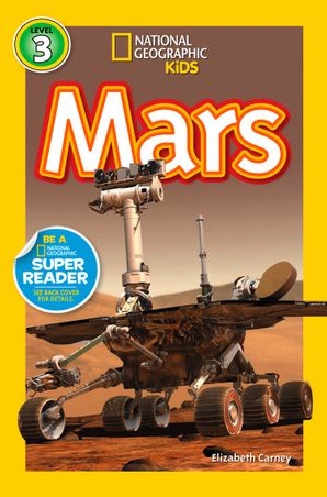 National Geographic Kids Readers: Mars (National Geographic Kids Readers)