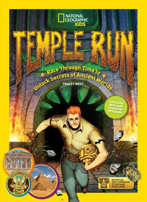 Temple Run: Race Through Time to Unlock Secrets of Ancient Worlds (Temple Run)