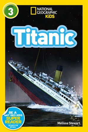 National Geographic Kids Readers: Titanic (National Geographic Kids Readers: Level 3 ) Paperback  by No Author