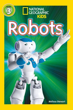 National Geographic Kids Readers: Robots (National Geographic Kids Readers: Level 3) Paperback  by No Author
