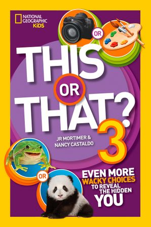 This or That? 3: Even More Wacky Choices to Reveal the Hidden You (This or That ) Paperback  by J.R. Mortimer