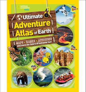 The Ultimate Adventure Atlas of Earth: Maps, Games, Activities, and More for Hours of Extreme Fun! (Atlas ) Paperback  by