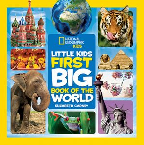 Little Kids First Big Book of the World (First Big Book) Hardcover  by Elizabeth Carney
